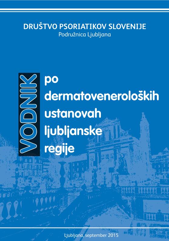 Vodnik po dermatoveneroloških ustanovah ljubljanske regije